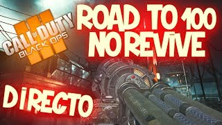 Road To Round 100 ASCENSION BO3 (No Revive) +80 (Road To Nivel 1000 Zombies)