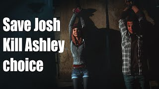 Until Dawn - Save Josh / Kill Ashley Choice