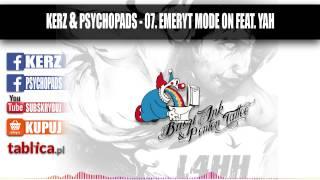 "07. Kerz & Psychopads - Emeryt mode on feat. Yah - ""L4HH"""