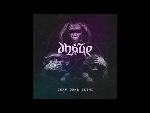 The Dhaze - Deaf Dumb Blind (2020) (New Full Album)