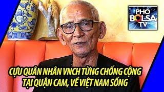Cựu quân nhân VNCH từng hoạt động chống Cộng tại quận Cam về sống tại VN
