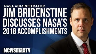 Jim Bridenstine Discusses NASA's 2018 Accomplishments
