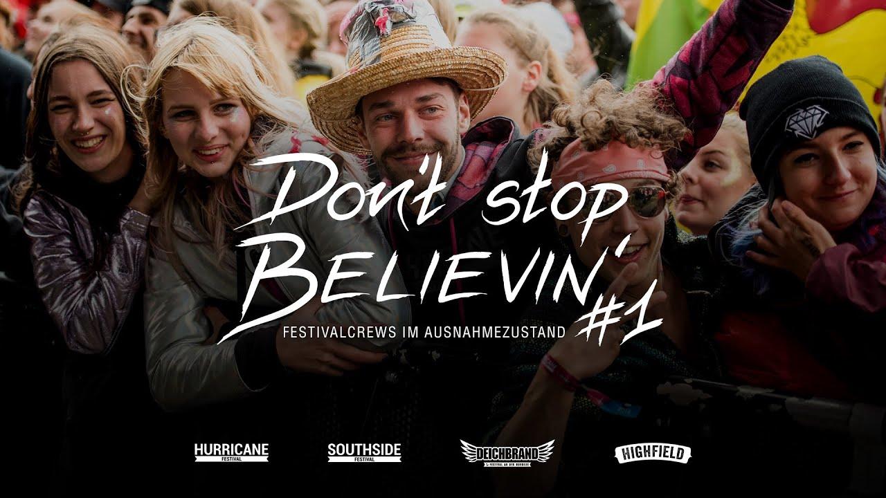 Don't Stop Believin' - Festivalcrews im Ausnahmezustand #1