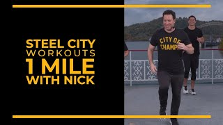 Steel City Workouts  1 Mile with Nick