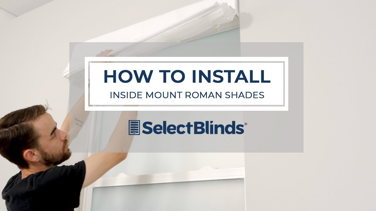 How To Install Inside Mount Roman Shades Youtube