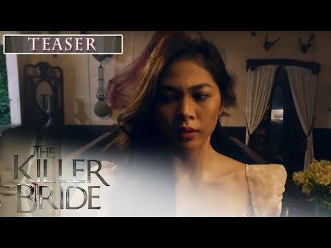 The Killer Bride August 15, 2019 Teaser