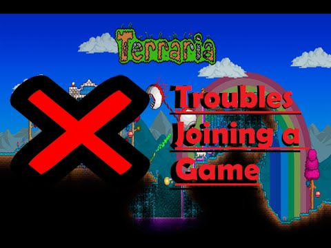 Troubles Joining a Game (Terraria Xbox one)