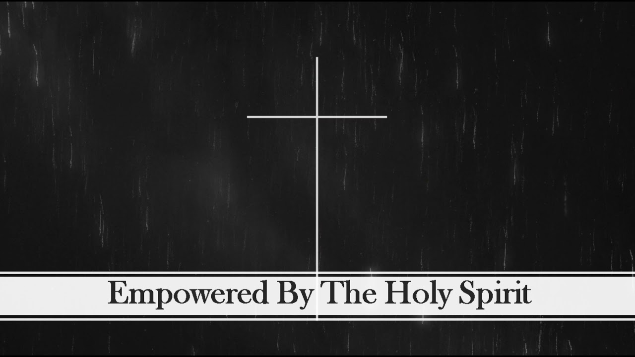 Luke 24 empowered by the Holy Spirit