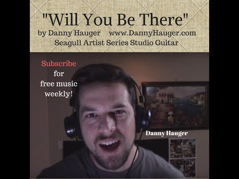 Will You Be There By Danny Hauger Free Studio Demo Download MP3 Link In Description