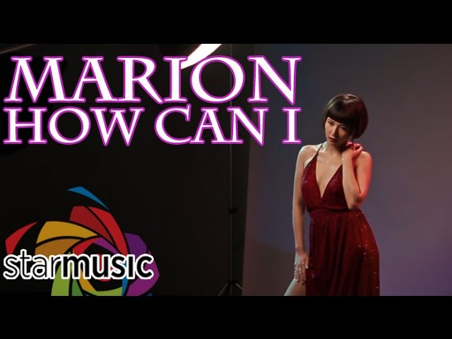 marion-how-can-i-official-music-video-abs-cbn-starmusic