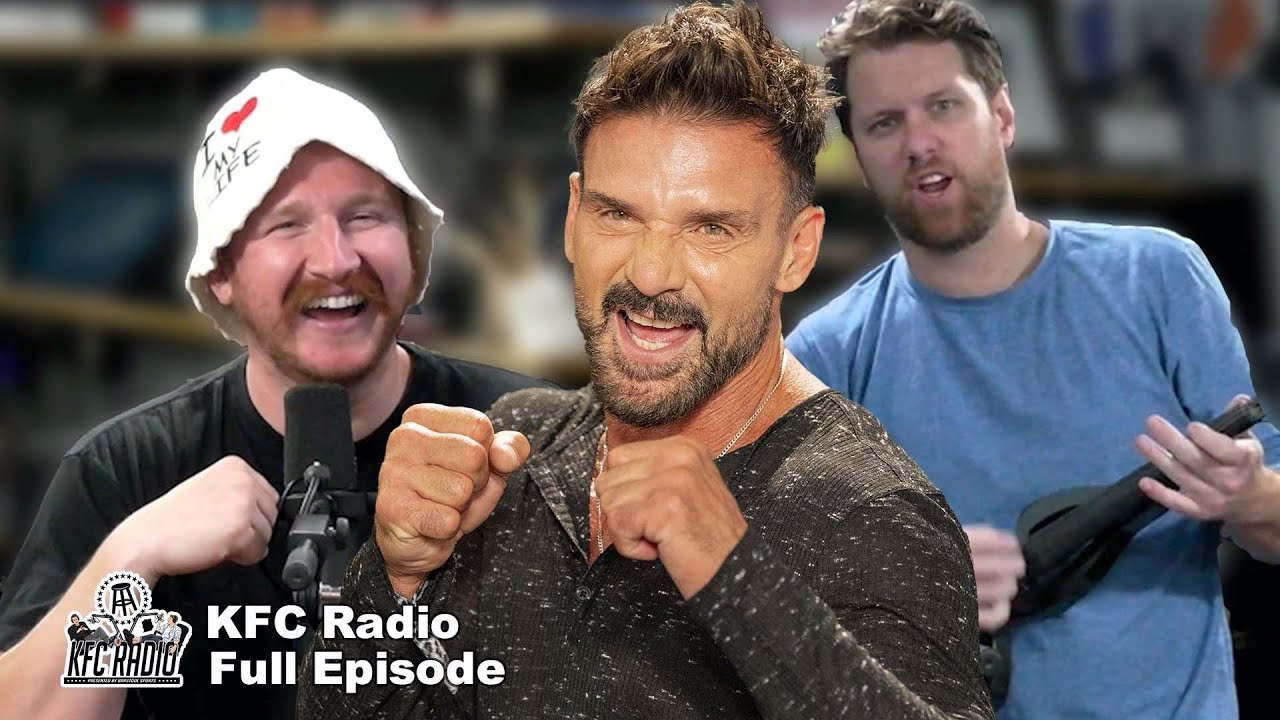KFC Does a Show With a Soft Headed Human Ft. Frank Grillo - KFC Radio Full Episode