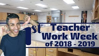 A Week in the Life of a Teacher 2018-2019   Back to School for Teachers