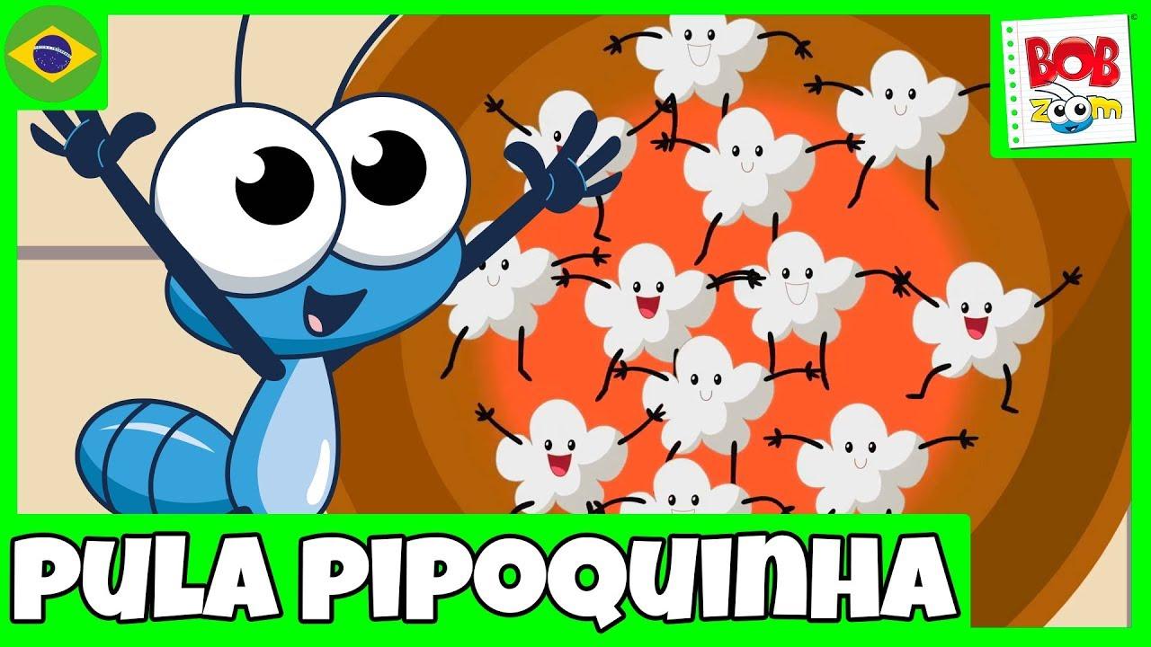 Download Pula Pipoquinha - Bob Zoom   Video Infantil Musical Oficial