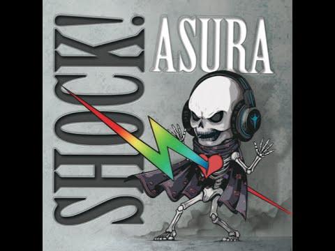 ASURA 『SHOCK!』 trailer