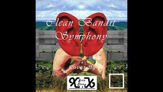 Clean Bandit   Symphony Cover by Gita Story XX1