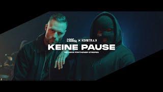 1986zig x Kontra K - Keine Pause (Offizielles Musikvideo)