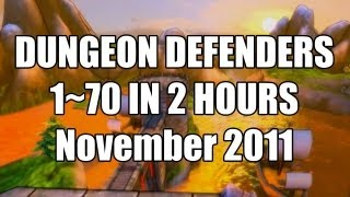 Dungeon Defenders Level 1-70 less than 2 hours
