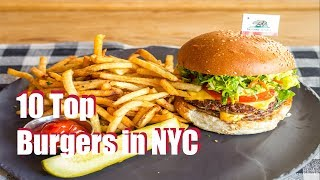 10 Top Burger in NYC