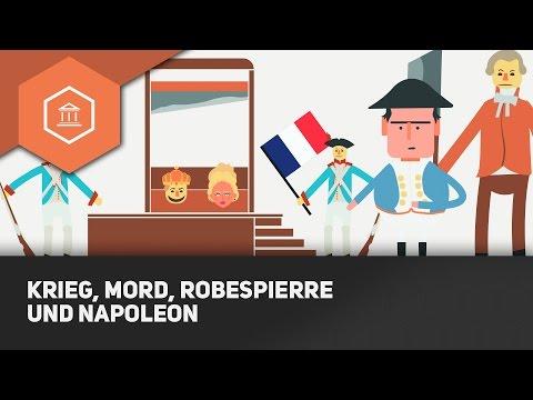 Krieg, Mord, Napoleon & Robespierre! - Die Krasse Phase der Französischen Revolution