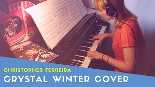 Christopher Ferreira - Crystal Winter (Cover) The Shift Soundtrack
