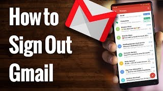 How to Sign Out of GMAIL App on Android Phone