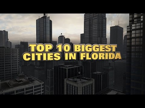 10 biggest cities in Florida