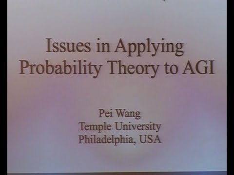 AGI-13 Pei Wang - Issues in Applying Probability Theory to AGI