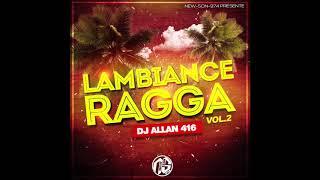 DJ ALLAN 416 - L'AMBIANCE RAGGA VOL.2 (2020)