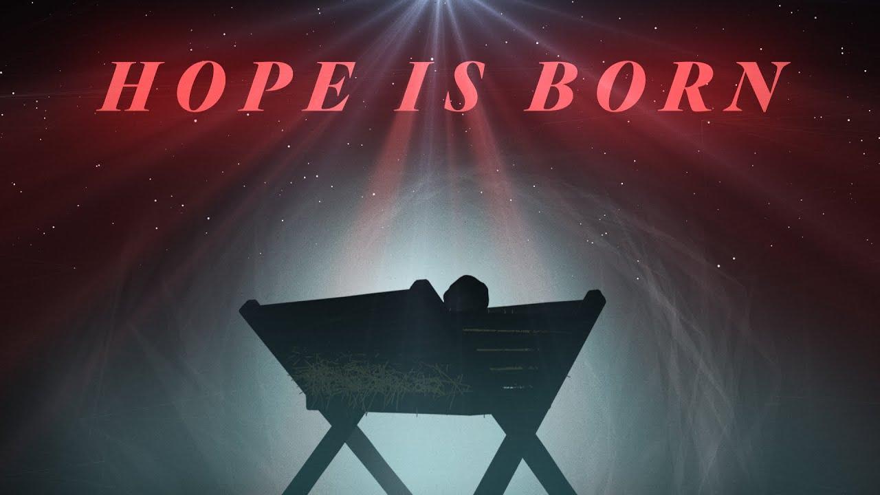 Hope Is Born - YouTube