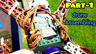 How To Choose Drone parts And Assemble in Quadcopter Frame || Part-1