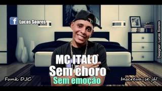 (Funk) MC �talo - Sem Choro (Studio THG) Letra + Download