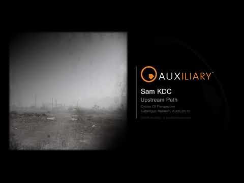 Sam KDC - Upstream Path