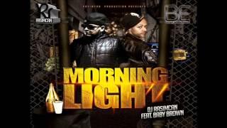 DJ Rasimcan ft. Baby Brown - Morning Light (RNB CLUB BANGER 2014) *EXCLUSIVE* NEW
