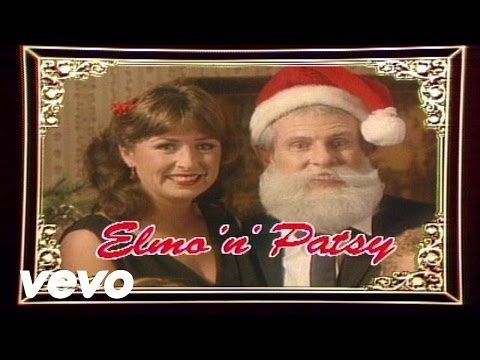 Elmo & Patsy - Grandma Got Run over by a Reindeer