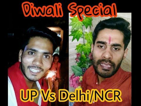 Diwali Special Delhi NCR Vs UP