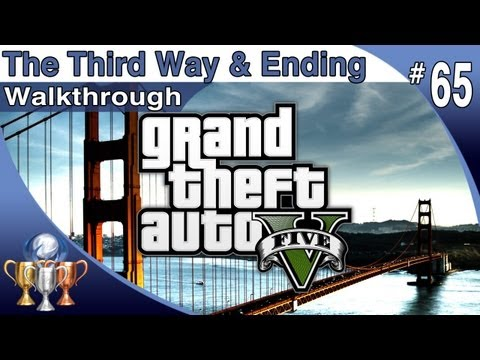 GTA 5 ENDING - Walkthrough Part 65 [The Third Way] FINAL Mission and Deathwish Ending (Mission 69)