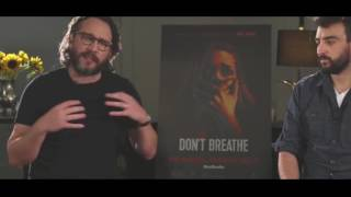 Dont Breathe Fede Alveraz and Rodo sayagues Watch New Movie Trailers,