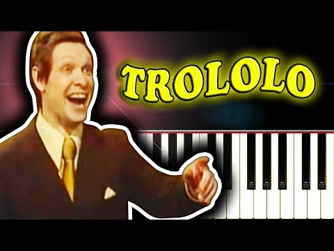 TROLOLO SONG - Piano Tutorial