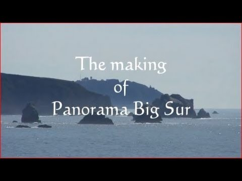 The making of Panorama Big Sur....A Family Rendezvous