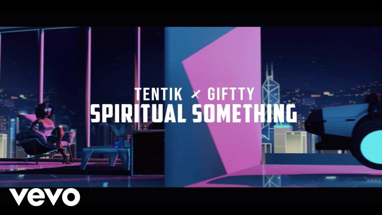 Download TenTik, Giftty - Spiritual Something