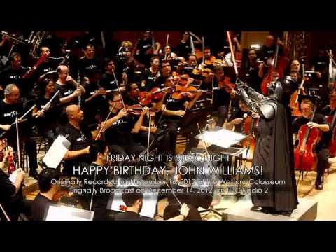 Friday Night is Music Night: Happy Birthday, John Williams!