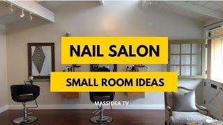 35+ Cute Small Space Nail Salon Room Set up Ideas