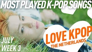 [TOP 40] Most Played K-Pop Songs - July week 3