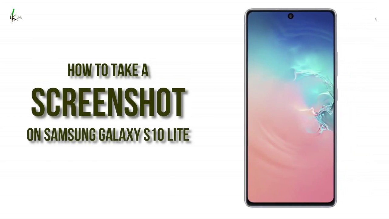 how to take a screenshot on samsung galaxy s10 lite