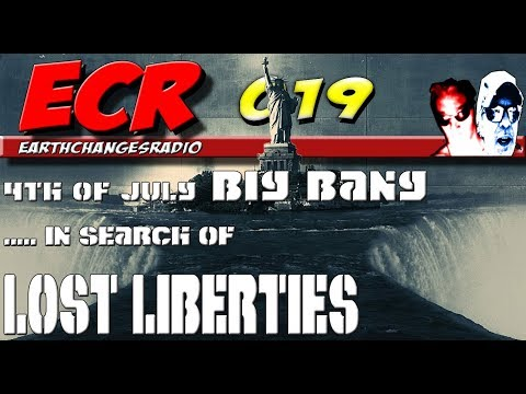 ECR 19 - July 4th BIG BANG - In search of lost liberties