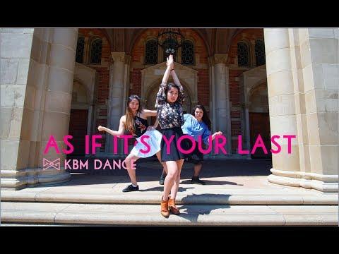 [PUBLIC COVER] KBM Dance   BLACKPINK - '마지막처럼 (AS IF IT'S YOUR LAST)' Dance Cover  댄스 커버