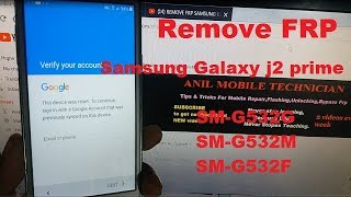 Remove FRP Samsung Galaxy J2 Prime G532G-M-F Bypass Google Account 2018