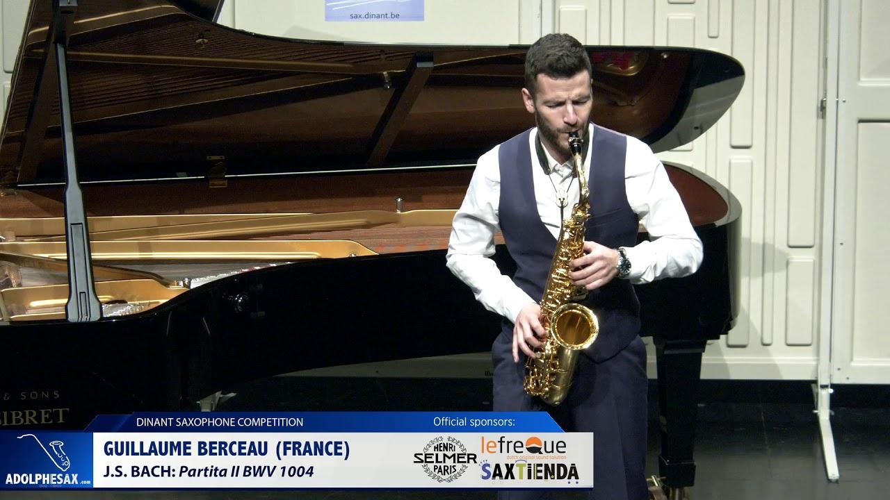 Guillamue Berceau (France) -  Partita II BWV 1004 by J S  Bach   (Dinant 2019)