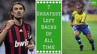 7 Greatest Left Backs of All Time