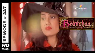 Beintehaa - बेइंतेहा - 7th November 2014 - Full Episode (HD)